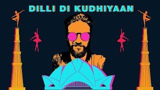 Dilli Di Kudhiyaan | Amit Trivedi feat. Yashita Sharma | Shellee