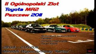 preview picture of video 'II Ogolnopolski Zlot Toyota MR2 Pszczew 2011 - Promo video by Jurus'