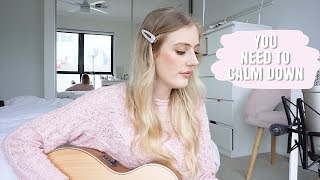 You Need To Calm Down   Taylor Swift   Cover By Emily Joy