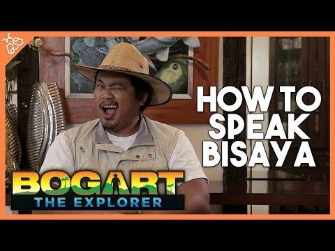 How To Speak Bisaya with Bogart the Explorer (ft. Jako de Leon and Den Gerard)