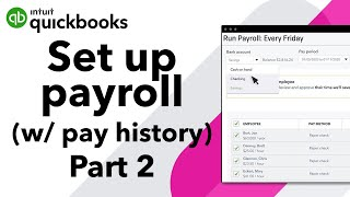 How to set up payroll when you already paid employees this year (part 2)
