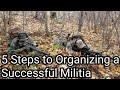 5 Steps to Organizing a Successful Militia