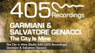 Garmiani & Salvatore Ganacci - The City Is Mine (Radio Edit)