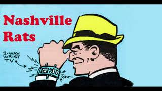 NASHVILLE RATS – WATCHING THE DETECTIVES
