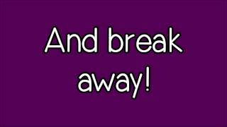 Glee - Breakaway (Lyrics) HD