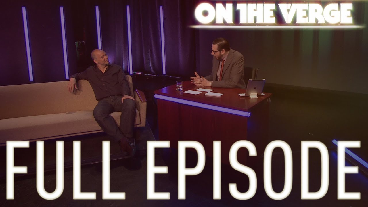 On The Verge - Tony Fadell and Chris Grant - On The Verge, Episode 005 thumbnail