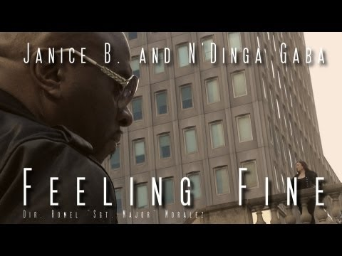 "Janice B. and N'Dinga Gaba ""Feeling Fine"" (Official Video)"