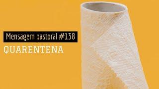 #138 Quarentena