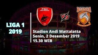 VIDEO: Live Streaming Liga 1 2019 PSM Makassar Vs Borneo FC Senin (2/12) Pukul 15.30 WIB
