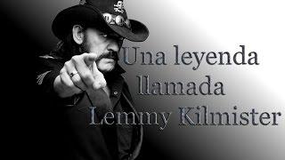 Una Leyenda llamada Lemmy Kilmister