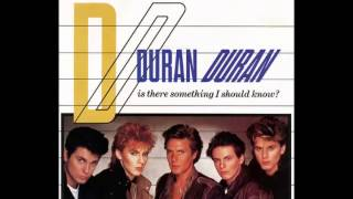 Duran Duran - Is There Something I Should Know? (Exclusive Extended Mix)