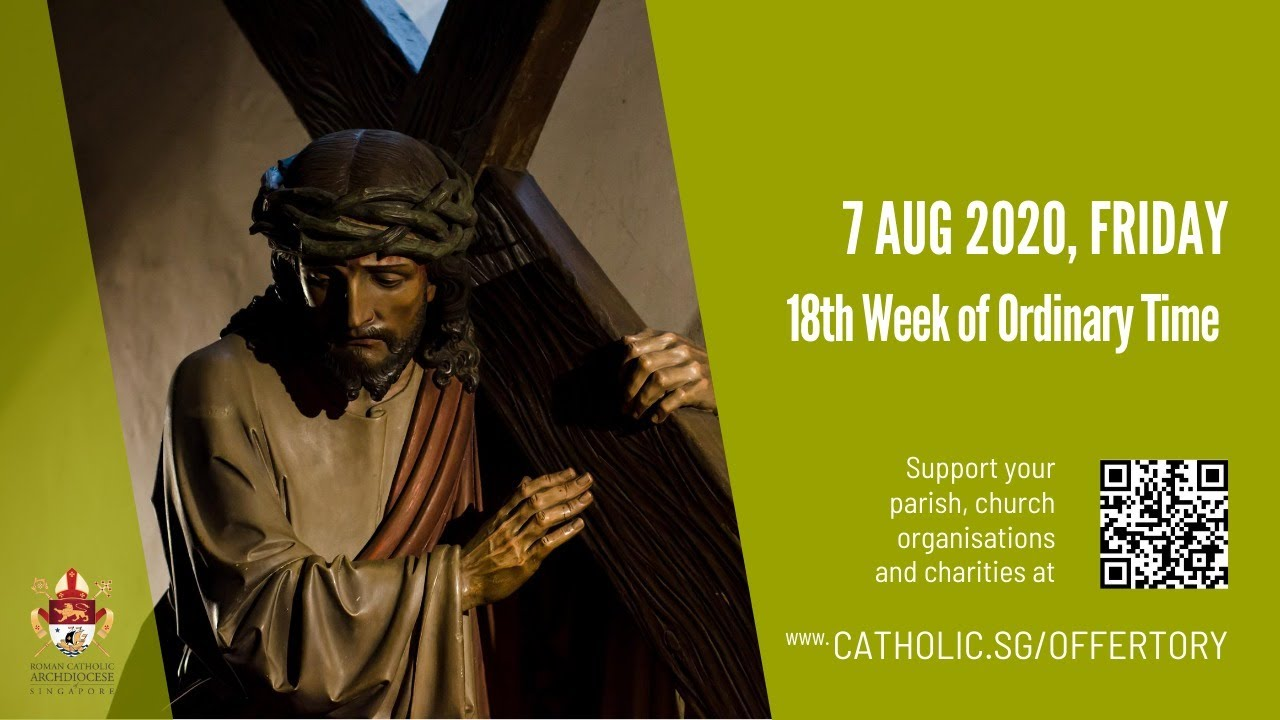 Catholic Live Mass For 7th August 2020 Friday, Catholic Live Mass For 7th August 2020 Friday, 18th Week of Ordinary Time 2020