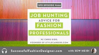 SFD 006: Job Hunting & Resume Advice for Fashion Industry Professionals