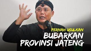Tak Hanya Usul Bentuk Provinsi Solo Raya, Juliyatmono Pernah Usulkan Pembubaran Provinsi Jateng