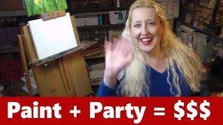 Let's Paint $ Party! Art Marketing-Paint Parties!