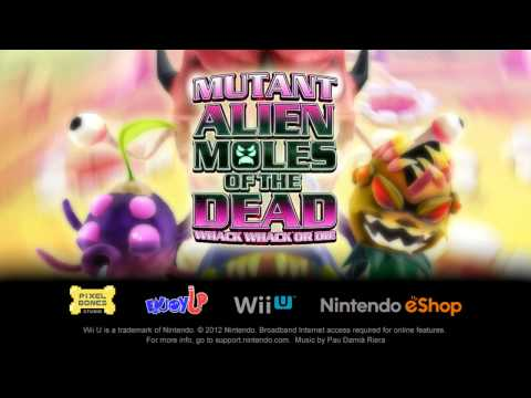 Mutant Alien Moles of the Dead WiiU Trailer thumbnail