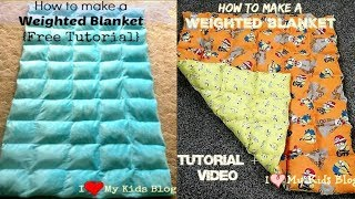 How to make a Weighted Blanket Tutorial Video