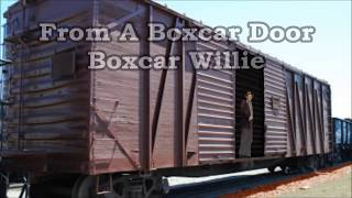 From A Boxcar Door Boxcar Willie with Lyrics