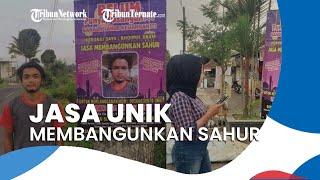 Viral Jasa Unik Membangunkan Sahur selama Ramadan, Gratis dan Bisa di Seluruh daerah di Indonesia