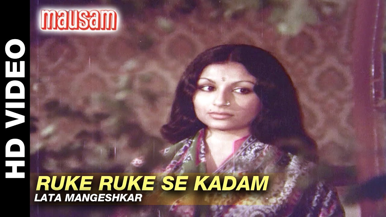 Ruke Ruke Se Kadam Lyrics English Meaning