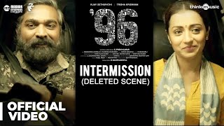 96 Movie - Intermission Deleted Scene | Vijay Sethupathi, Trisha | Govind Vasantha | C. Prem Kumar