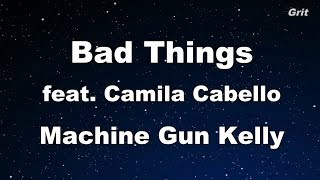 Bad Things - Machine Gun Kelly, Camila Cabello Karaoke 【No Guide Melody】 Instrumental