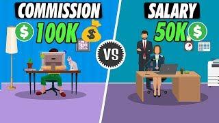 Working on Commission jobs vs Salary jobs