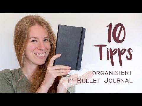10 Tipps - Organisiert im Bullet Journal / Notizbuch / Tagebuch