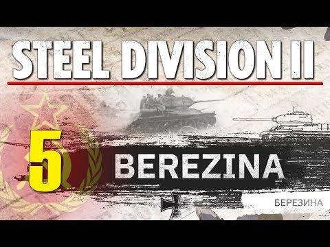 Steel Division 2 Campaign - Berezina #5 FINALE!