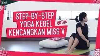 Yoga Kegel Untuk Mengencangkan
