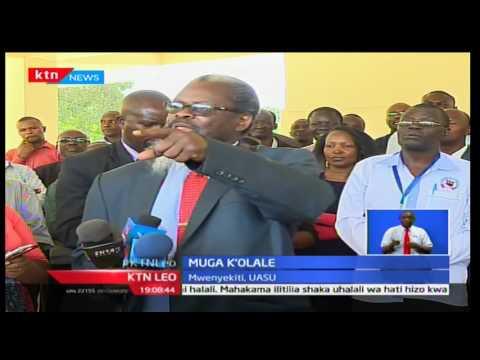KTN Leo: Vyama vya UASU na KUSU watangaza rasmi mgomo wao kuanza