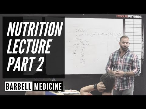Nutrition Lecture Pt 2:  Protein, Carbohydrates, and Fat