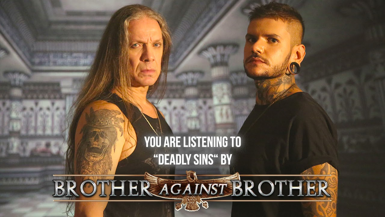 Brother Against Brother - Deadly Sins