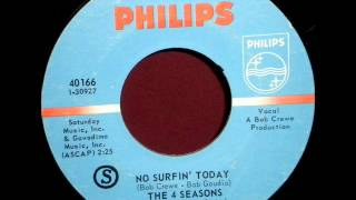 Four Seasons - No Surfin' Today, Mono 1964 Philips 45 record.