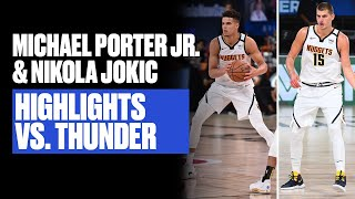 Young Nuggets Showed Out vs. Thunder   MPJ & Jokic Highlights