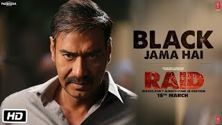 Black Jama Hai - Video Song - Raid