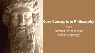 Socrates' Divine Mission in Plato's Apology - Philosophy Core Concepts