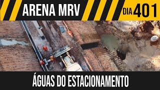 ARENA MRV   1/9 ÁGUAS DO ESTACIONAMENTO   26/05/2021