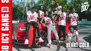 Gucci Mane - Heart Cold (feat. Veeze) [Official Audio]