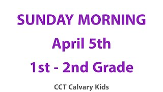Sunday Morning 1st And 2nd Grades