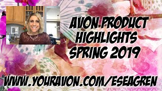 Avon Product Highlights Spring 2019