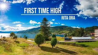 Rita Ora - First Time High
