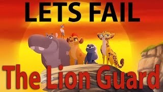 Lets Fail The Lion Guard || Everything Wrong With Disney's New Lion King Show
