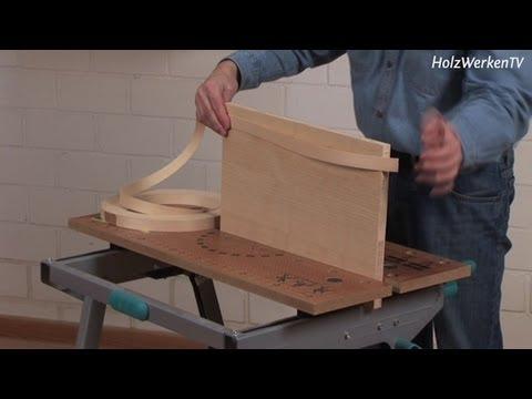 Möbelbau: Umleimer-Kanten ohne Stress