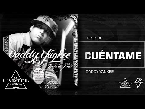 "Daddy Yankee - 10. ""Cuéntame"" (Bonus Track Version) (Audio Oficial)"