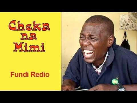 Fundi Redio - Cheka na Mimi (Comedy)