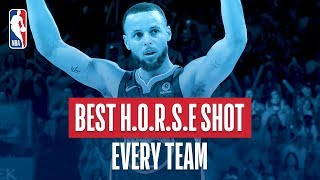 Best H.O.R.S.E. Shot From Every Team   2018 NBA Season
