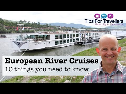 The 10 Things you need to know before doing a European River Cruise!