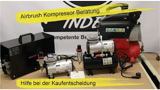 Airbrush Kompressor Beratung    Kaufhilfe für Einsteiger & Modellbau. Unterschiede der Kompressoren