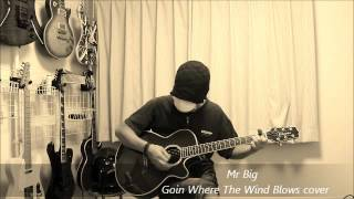 Mr Big - Goin Where The Wind Blows